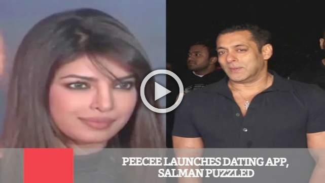 Peecee Launches Dating APP, Salman Puzzled