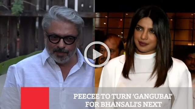 Peecee To Turn 'Gangubai' For Bhansali's Next