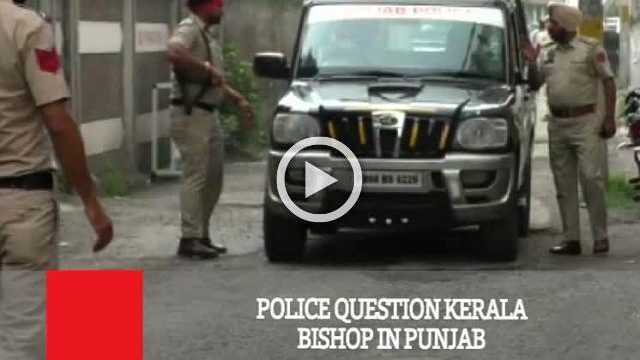 Police Question Kerala Bishop In Punjab