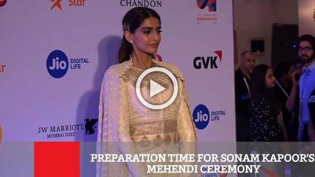 Preparation Time For Sonam Kapoor's Mehendi Ceremony