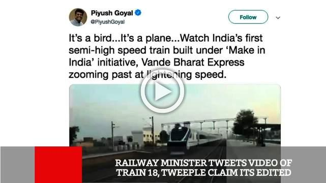Railway Minister Tweets Video Of Train 18, Tweeple Claim Its Edited
