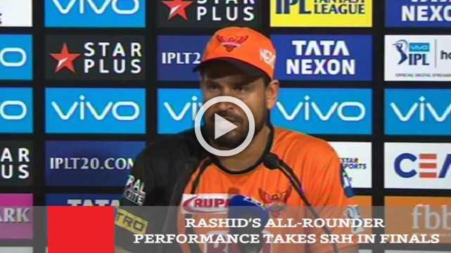 Rashid's All Rounder Performance Takes SRH In Finals