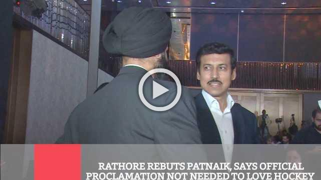 Rathore Rebuts Patnaik, Says Official Proclamation Not Needed To Love Hockey
