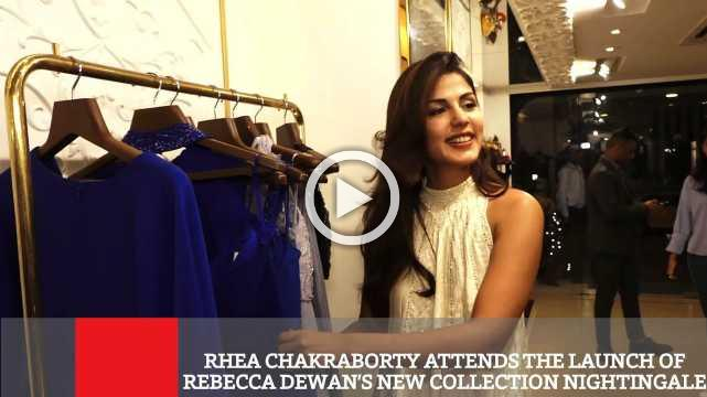 Rhea Chakraborty Attends The Launch Of Rebecca Dewan's New Collection Nightingale