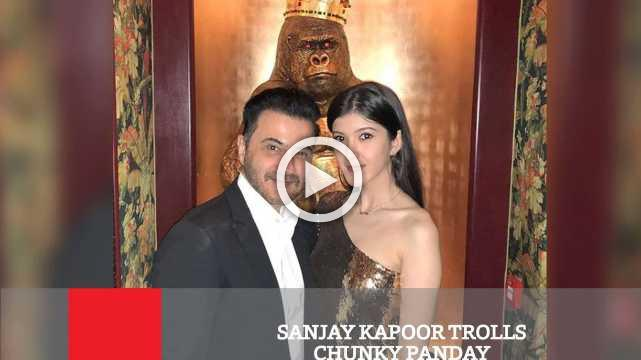 Sanjay Kapoor Trolls Chunky Panday