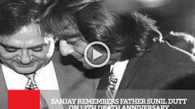 Sanjay Remembers Father Sunil Dutt On 13Th Death Anniversary
