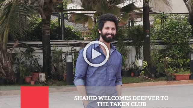 Shahid Welcomes Deepver To The Taken Club