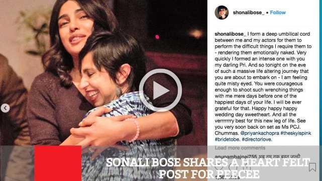 Sonali Bose Shares A Heart Felt Post For Peecee