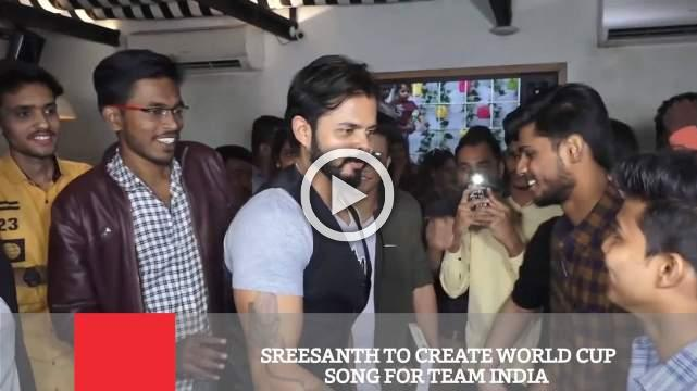 Sreesanth To Create World Cup Song For Team India