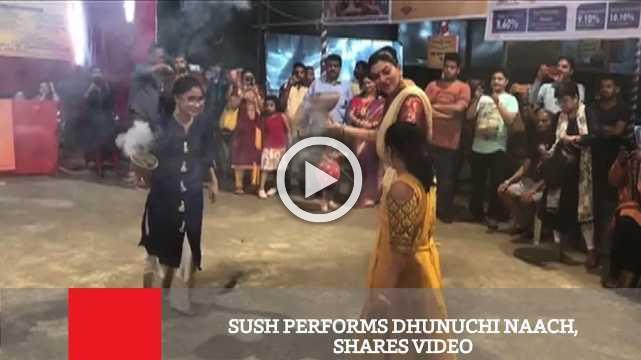 Sush Performs Dhunuchi Naach, Shares