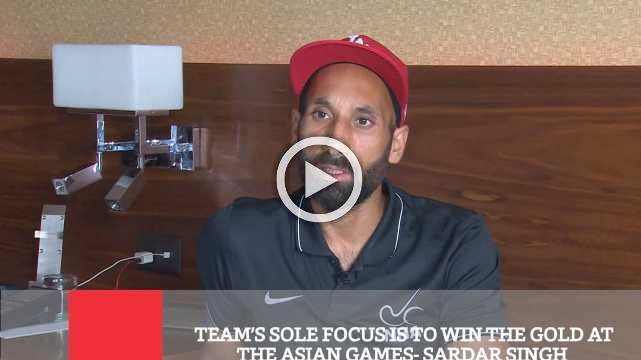 Team's Sole Focus Is To Win The Gold At The Asian Games- Sardar Singh