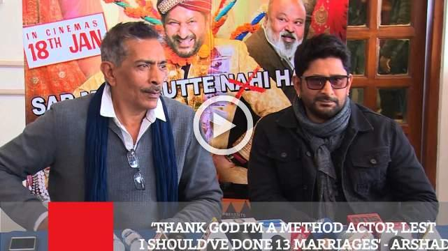Thank God I'm A Method Actor, Lest I Should've Done 13 Marriages' - Arshad