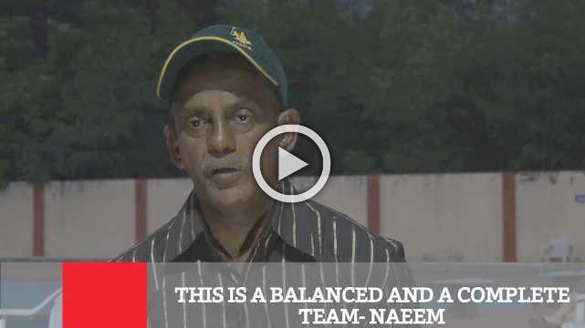 This Is A Balanced And A Complete Team- Naeem