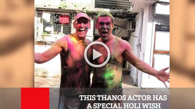 This Thanos Actor Has A Special Holi Wish