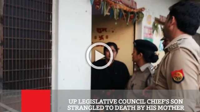 Up Legislative Council Chief's Son Strangled To Death By His Mother