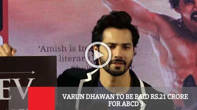 Varun Dhawan To Be Paid Rs.21 Crore For ABCD 3