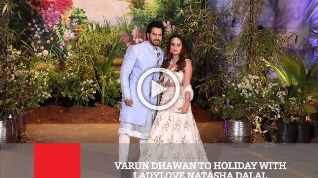 Varun Dhawan To Holiday With Ladylove Natasha Dalal
