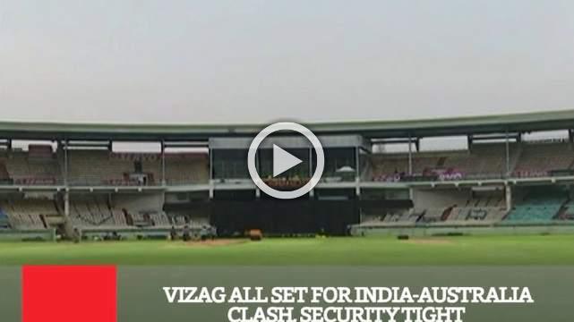 Vizag All Set For India-Australia Clash, Security Tight