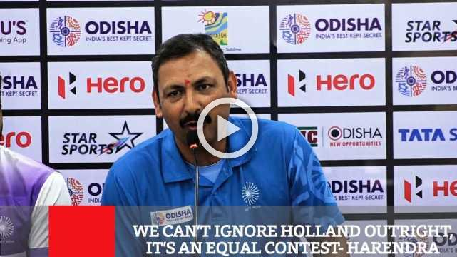 We Can't Ignore Holland Outright, It's An Equal Contest- Harendra