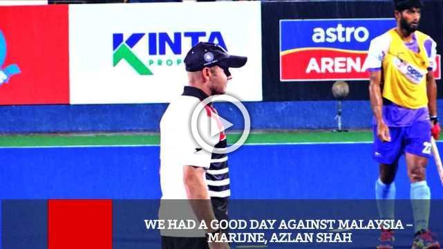 We Had A Good Day Against Malaysia – Marijne, Azlan Shah