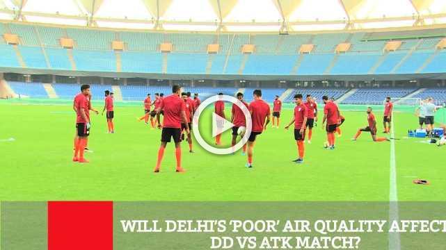 Will Delhi's 'PoorAir Quality ' Affect DD Vs ATK Match?