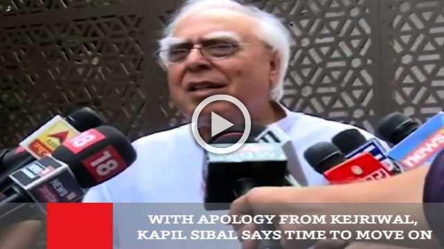 With Apology From Kejriwal, Kapil Sibal Says Time To Move On