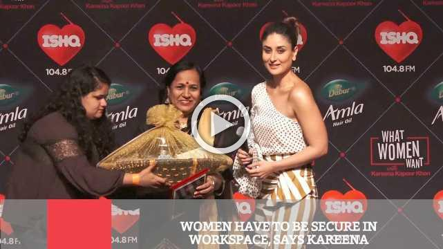 Women Have To Be Secure In Workspace, Says Kareena