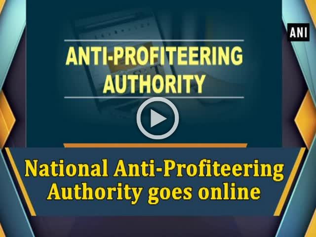 National Anti-Profiteering Authority goes online