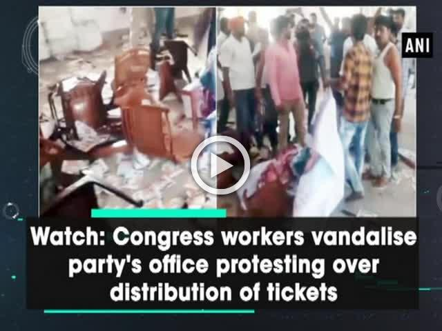 Watch: Congress workers vandalise party's office protesting over distribution of tickets