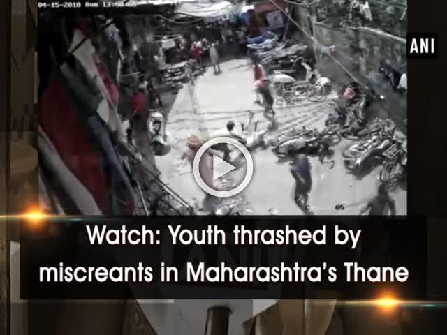 Watch: Youth thrashed by miscreants in Maharashtra's Thane