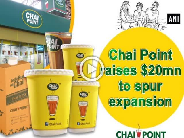 Chai Point raises $20mn to spur expansion