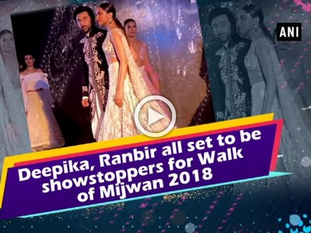 Deepika, Ranbir all set to be showstoppers for Walk of Mijwan 2018