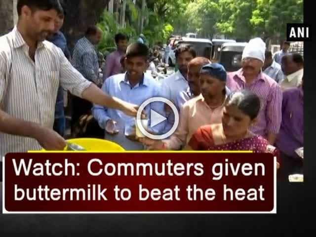 Watch: Commuters given buttermilk to beat the heat
