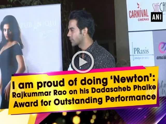 I am proud of doing 'Newton': Rajkummar Rao on his Dadasaheb Phalke Award for Outstanding Performance