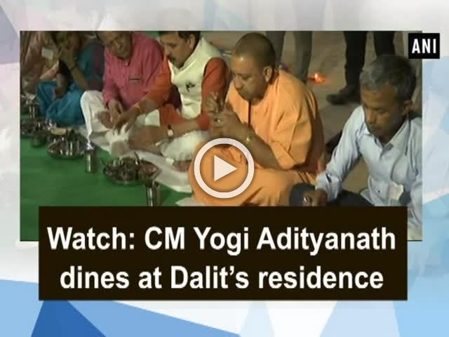 Watch: CM Yogi Adityanath dines at Dalit's residence