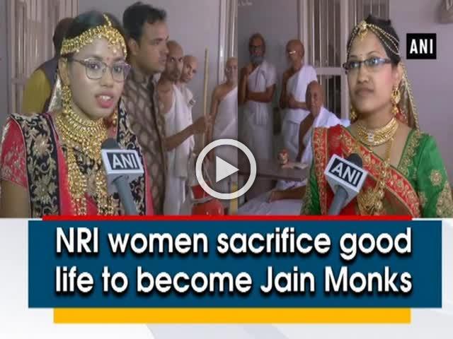 NRI women sacrifice good life to become Jain Monks