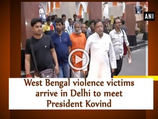 West Bengal violence victims arrive in Delhi to meet President Kovind