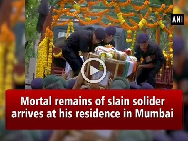 Mortal remains of slain solider arrives at his residence in Mumbai