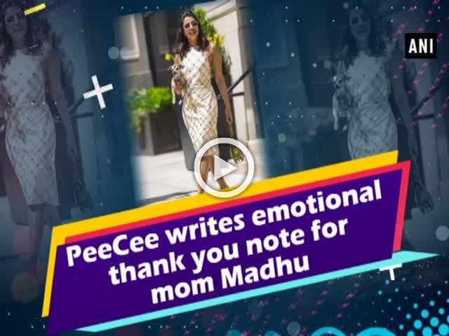 PeeCee writes emotional thank you note for mom Madhu