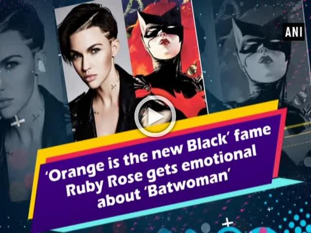 'Orange is the new Black' fame Ruby Rose gets emotional about 'Batwoman'