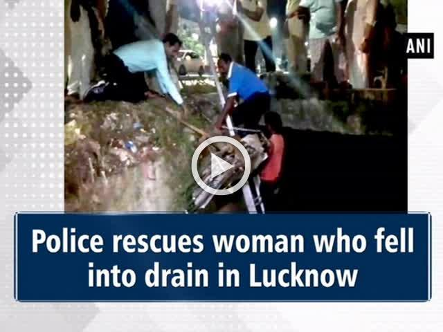 Police rescues woman who fell into drain in Lucknow