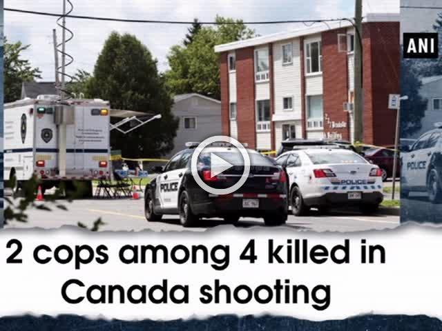 2 cops among 4 killed in Canada shooting