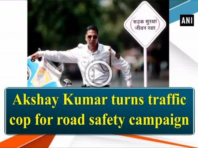 Akshay Kumar turns traffic cop for road safety campaign