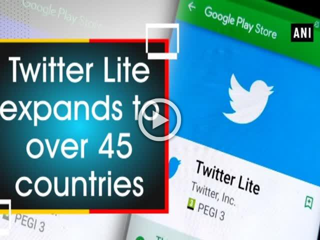 Twitter Lite expands to over 45 countries