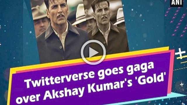 Twitterverse goes gaga over Akshay Kumar's 'Gold'