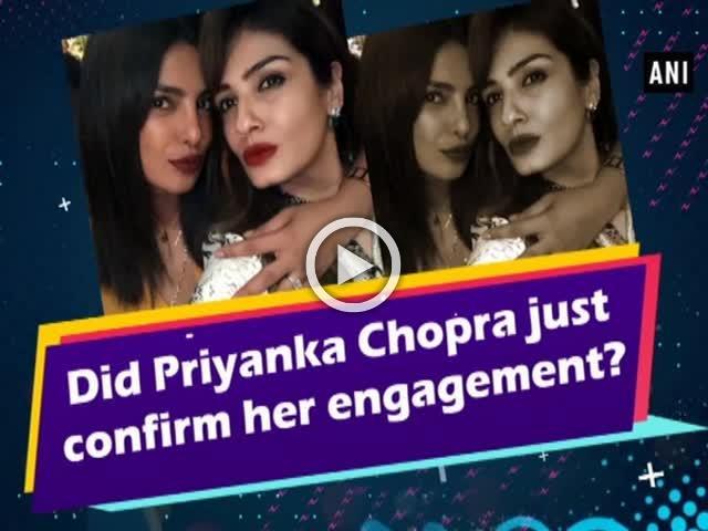 Did Priyanka Chopra just confirm her engagement?