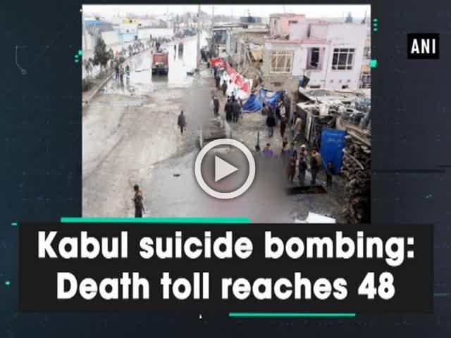Kabul suicide bombing: Death toll reaches 48