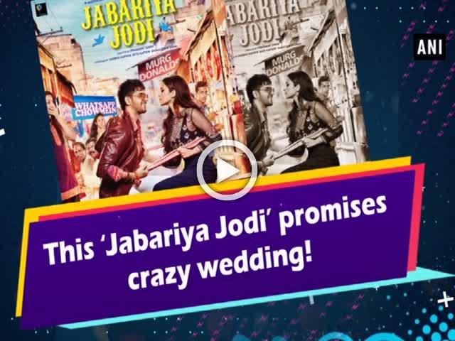 This 'Jabariya Jodi' promises crazy wedding!