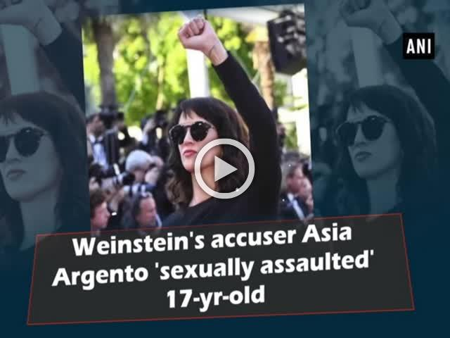 Weinstein's accuser Asia Argento 'sexually assaulted' 17-yr-old