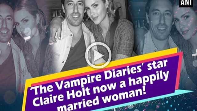 'The Vampire Diaries' star Claire Holt now a happily married woman!